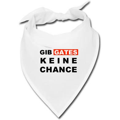 Halstuch - Gib Gates keine Chance