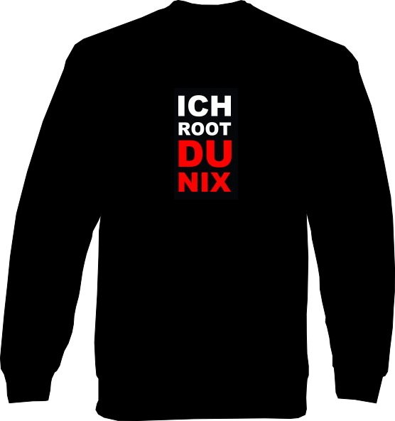 Sweat-Shirt - Ich root du nix