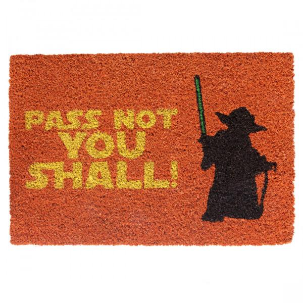 Fußmatte Pass Not You Shall